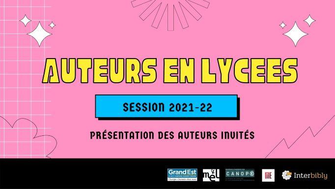Auteurs en lycées 2021-22 : Inscrivez-vous