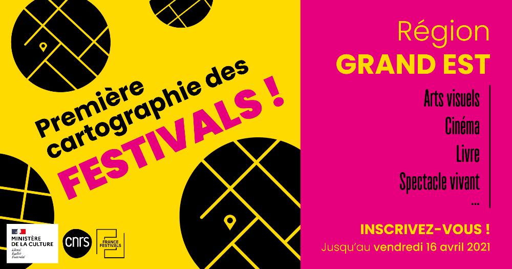 Inscrivez votre festival sur la 1ere cartographie des Festivals du Grand Est