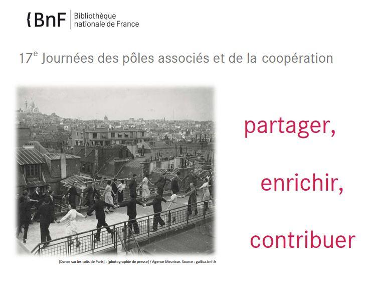Partager, enrichir, contribuer : 17e Journées des Pôles associés et de la coopération