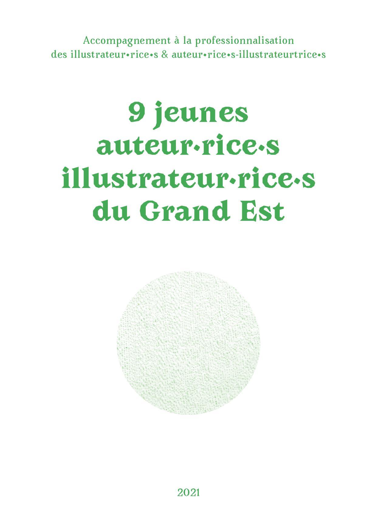 Région Grand Est / Accompagnement à la professionnalisation des illustrateurs et auteurs-illustrateurs