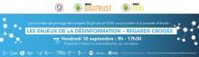 Journée d'étude Les enjeux de la désinformation – regards croisés des sciences humaines et sociales et des sciences formelles