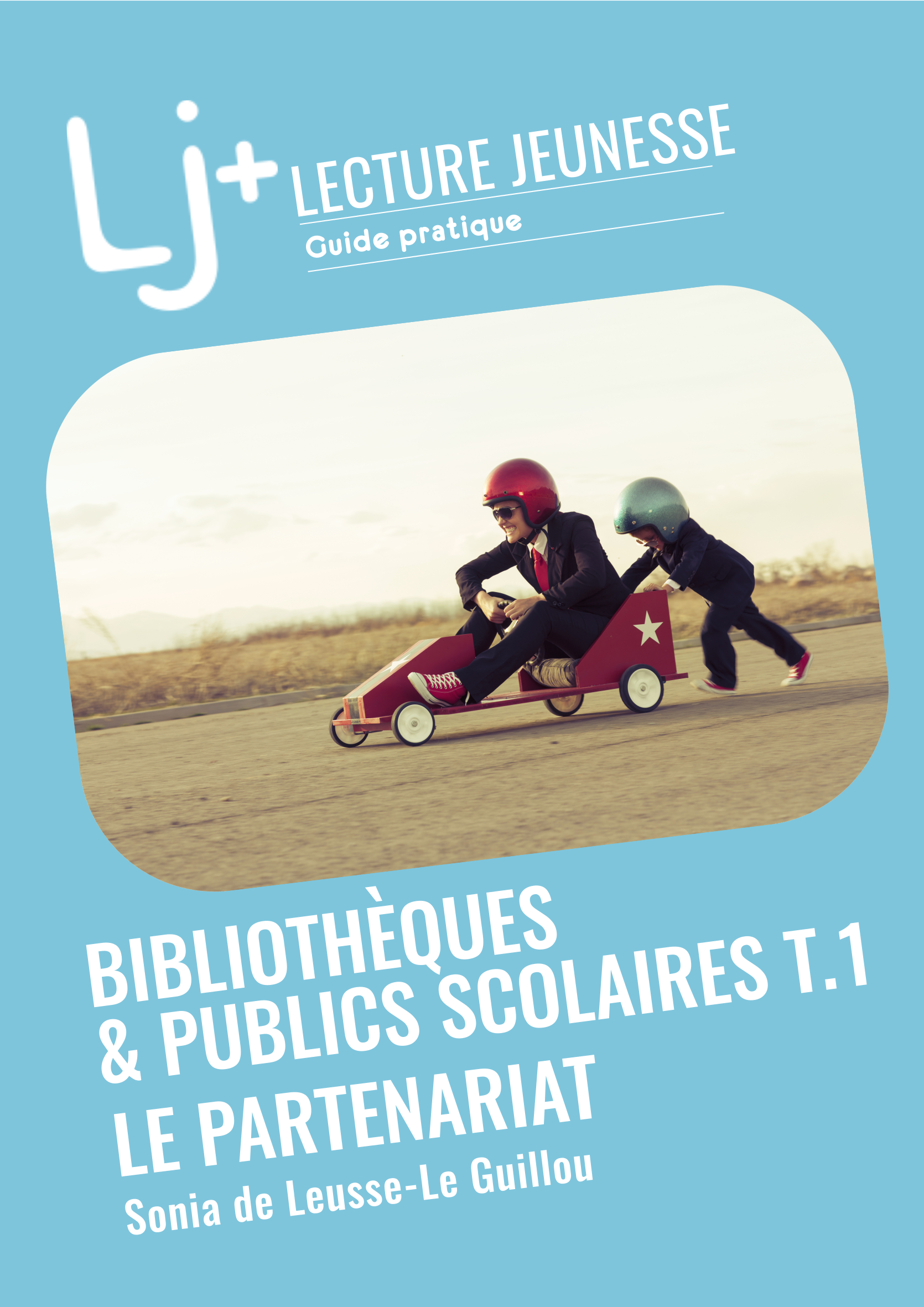 Bibliothèques & publics scolaires T.1 : Le partenariat
