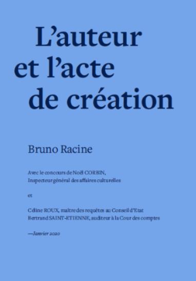 Rapport sur le statut des artistes-auteurs : « L'auteur et l'acte de création »